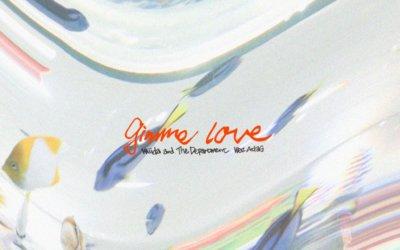 gimme love (feat. Wez Atlas)